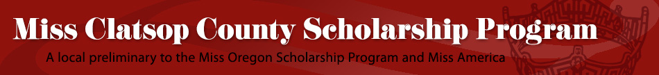 Miss Clatsop County Scholarship Program